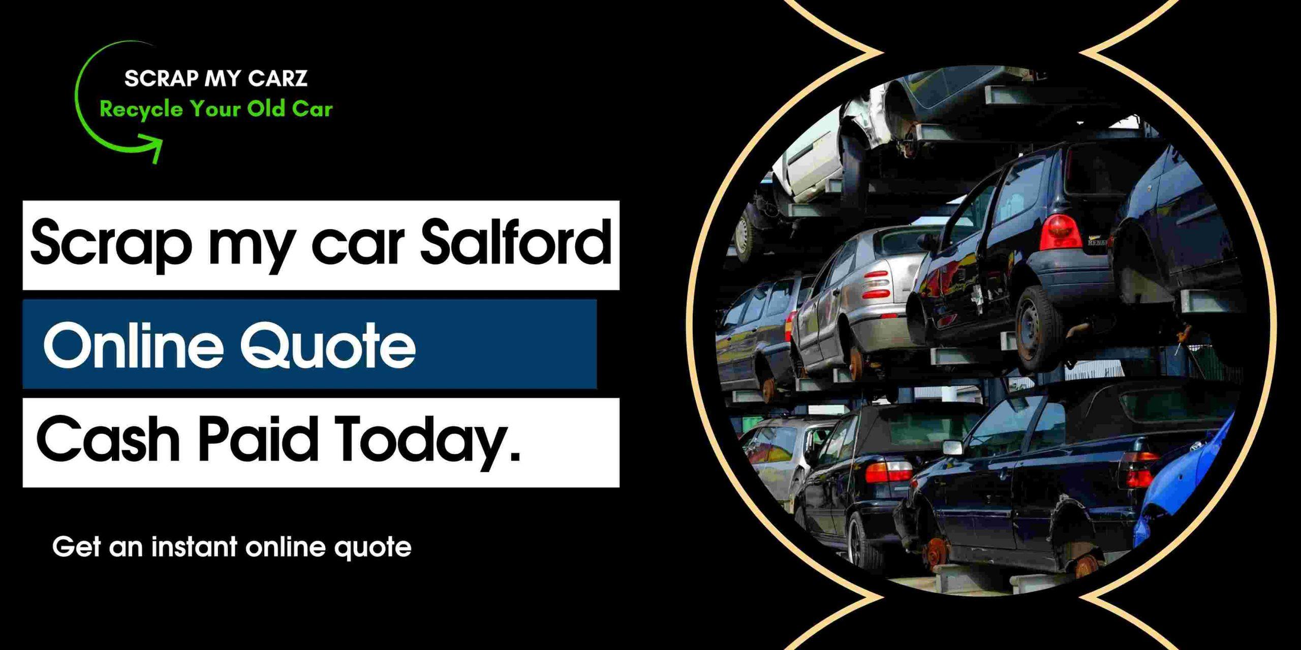Scrap my car Salford cash today